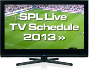 SPL TV Schedule